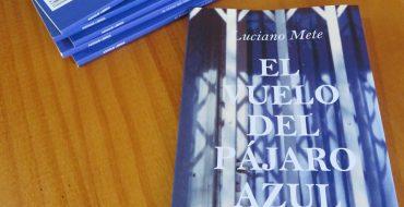 Luciano Mete presenta «El vuelo del pájaro azul»